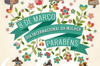 8 de Março comemora-se o Dia Internacional das Mulheres