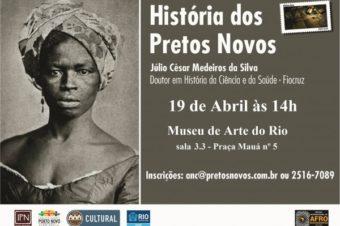 Rio de Janeiro: Museu receberá seminário 'História dos Pretos Novos'