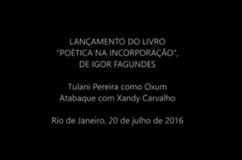 """Performance de abertura do Lançamento de """"Poética na incorporação"""""""