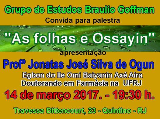 "Palestra "" As Folhas e Ossayin"" por  Ebogmy Jonatas de Ogun"