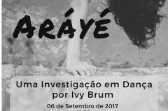 Aráyé – Uma Investigação em Dança